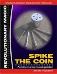 Spike the Coin - Aluminum